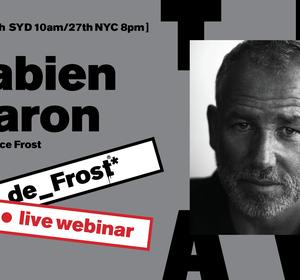 de_Frost #58 Designing with Fabien Baron - Live Webinar